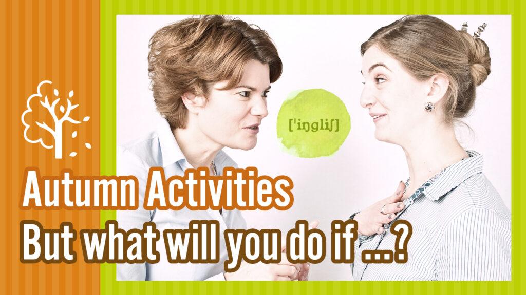 Autumn Activities-Active English Training